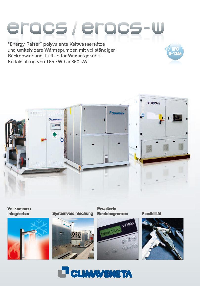 """""""Energy Raiser"""" polyvalente Kaltwassersätze und umkehrbare Wärmepumpen mit vollständiger Rückgewinnung. Luft- oder Wassergekühlt."""